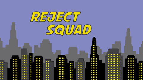 Reject Squad Preview